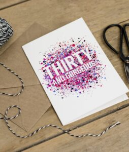 30th Birthday Card - Thirty and Gorgeous Card