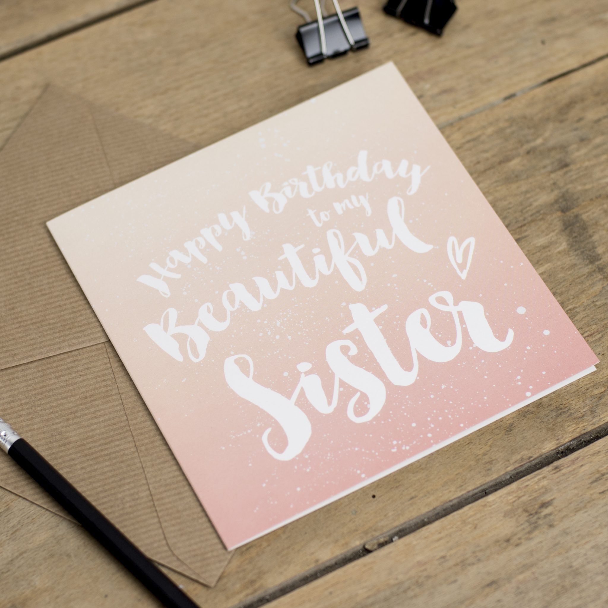 Happy Birthday Beautiful Sister Greeting Card