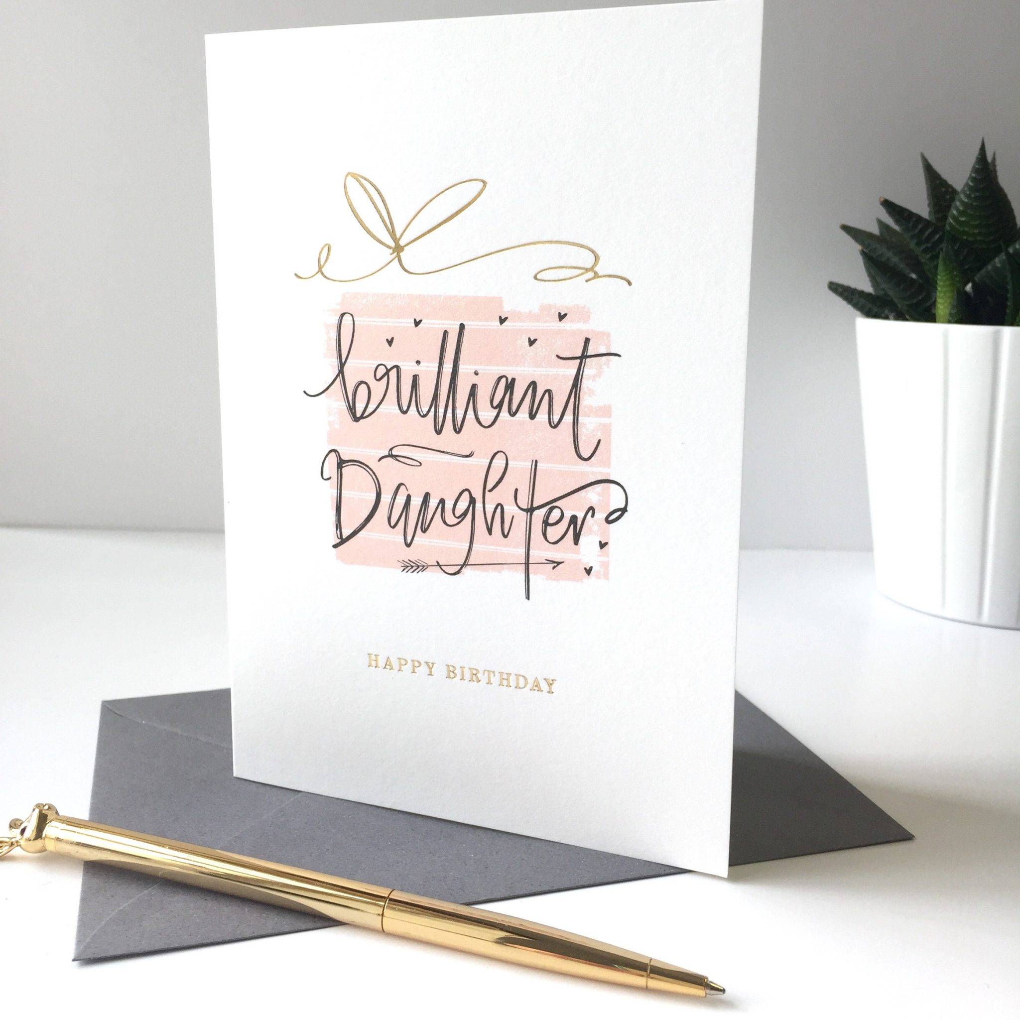Happy Birthday Brilliant Daughter Greeting Card