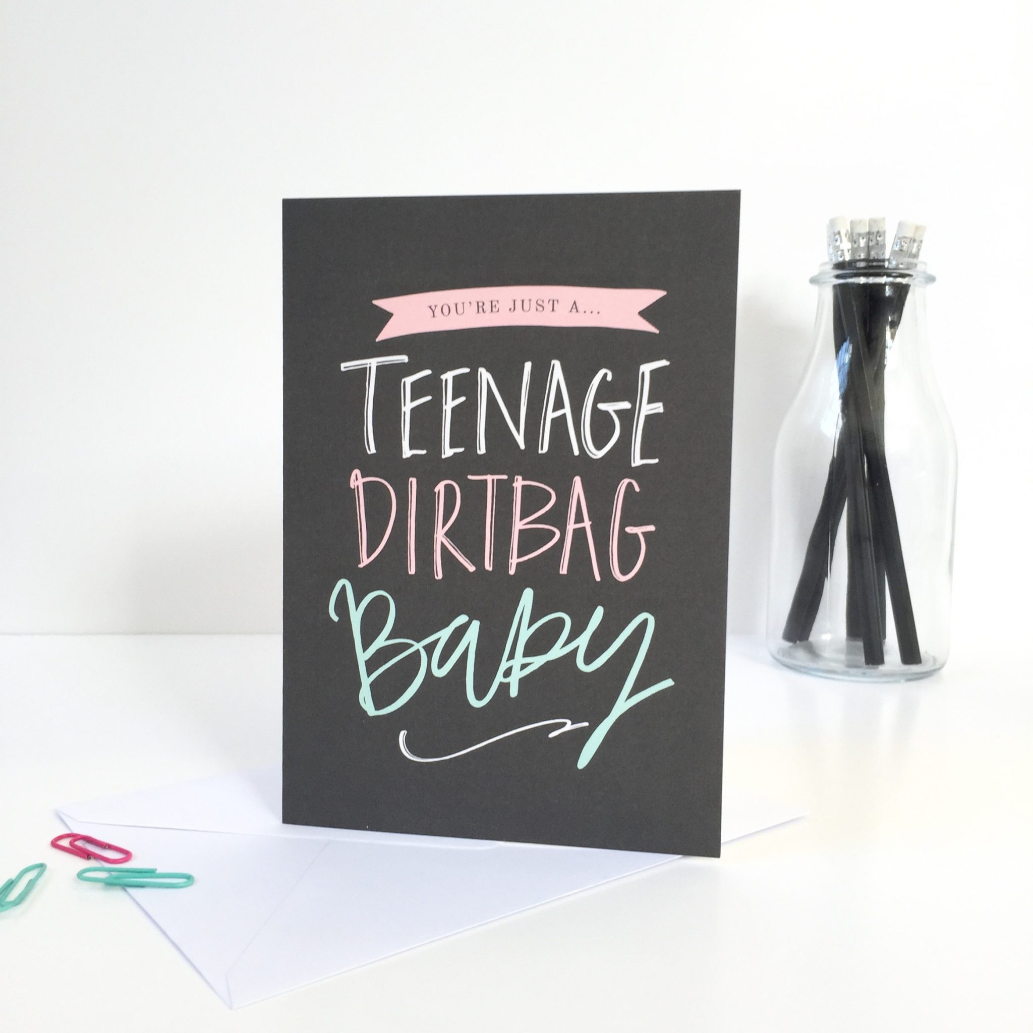 Happy Birthday Teenage Dirtbag Card in Pink