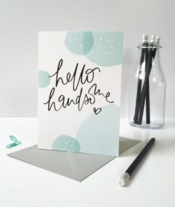 Hello Handsome Greeting Card