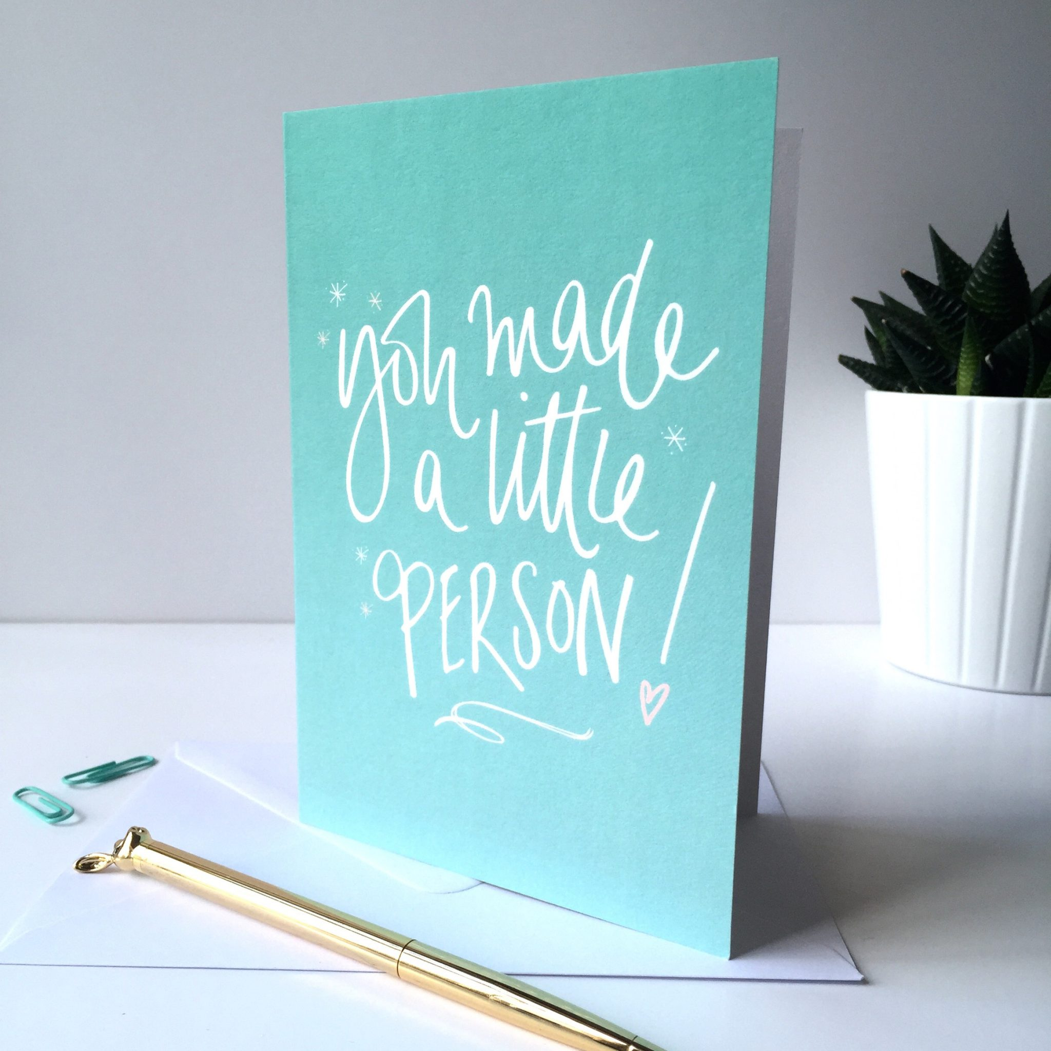 You Made a Little Person Greeting Card