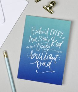 Behind Every Awesome Kid is a Brilliant Dad Card