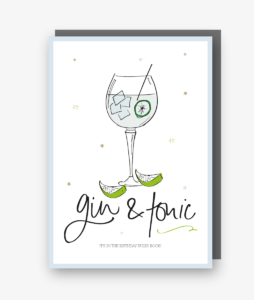 Gin & Tonic - It's in the Birthday Rules Book Card.