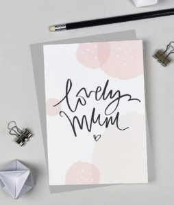 Lovely Mum Card from the Pink Bubbles range